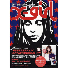 X‐girl 2011WINTER COLLECTION