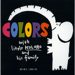 COLORS with little KOLORO and his family