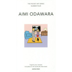 AIMI ODAWARA Inspire your senses Includes 61 Art works & Interviews