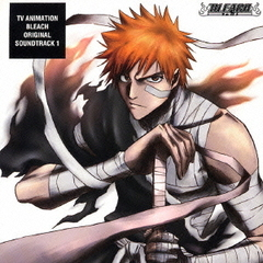 TV Animation BLEACH Original Soundtrack 1