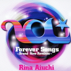 Forever Songs ~Brand New Remixes~