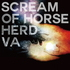 Scream of Horse Herd