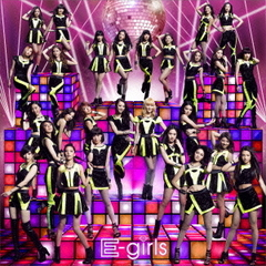E-girls/E.G.Anthem -WE ARE VENUS-
