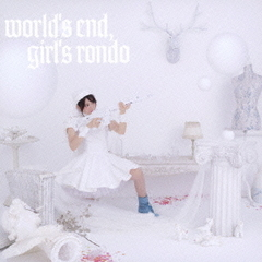 world's end,girl's rondo