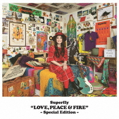 LOVE,PEACE & FIRE -Special Edition-