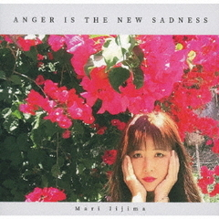 Anger is The New Sadness