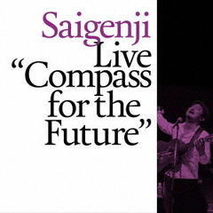 "Live ""Compass for the Future"""