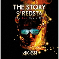 AK-69/THE STORY OF REDSTA ~The Red Magic 2011~ Chapter 2(DVD)