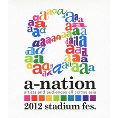 a-nation2012 stadium fes.(Blu-ray Disc)
