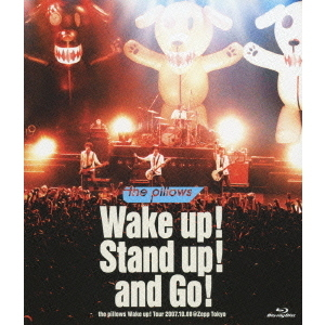 the pillows/Wake up ! Stand up ! and Go ! the pillows Wake up ! Tour 2007.10.08@Zepp Tokyo(Blu-ray Disc)