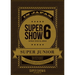 SUPER JUNIOR/SUPER JUNIOR WORLD TOUR SUPER SHOW6 in JAPAN <初回生産盤>