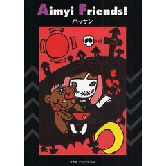 Aimyi Friends!