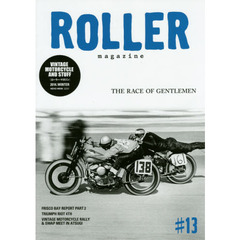 ROLLER magazine #13(2014.WINTER) THE RACE OF GENTLEMEN
