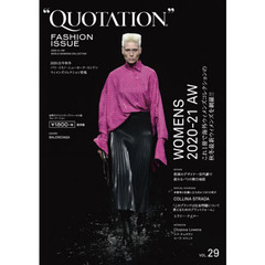 QUOTATION FASHION ISSUE vol.29 2020-21 AUTUMN & WINTER PARIS,MILAN,NEW YORK,LONDON WOMENS COLLECTION