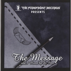 THE FOREFRONT RECORDS presents THE MESSAGE vol.1 mixed by DJ ISSO