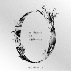 THE PINBALLS/millions of oblivion
