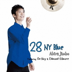 28 NY Blue Featuring Oz Noy & Edmond Gilmore
