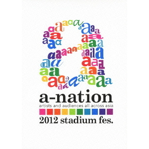 a-nation2012 stadium fes.(DVD)