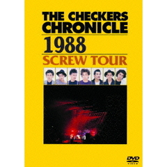 チェッカーズ/THE CHECKERS CHRONICLE 1988 SCREW TOUR 【廉価版】
