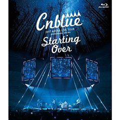 CNBLUE/2017 ARENA LIVE TOUR-Starting Over-@YOKOHAMA ARENA(Blu-ray Disc)