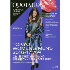 QUOTATION FASHION ISSUE VOL.14 2016-17 AUTUMN & WINTER TOKYO WOMENS & MENS COLLECTION