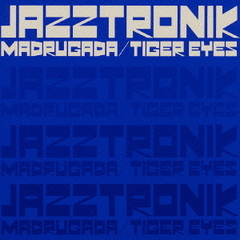 MADRUGADA/TIGER EYES
