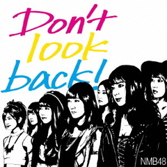 Don't look back!(通常盤 Type-B)