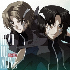 DEAD OR ALIVE(アニメ盤)
