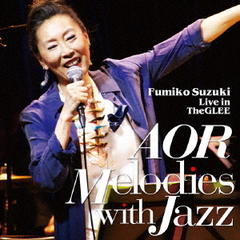 AOR MELODIES WITH JAZZ