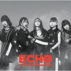 Little Glee Monster/ECHO
