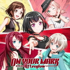 Afterglow/ON YOUR MARK【Blu-ray付生産限定盤】