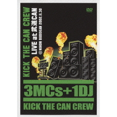 KICK THE CAN CREW/LIVE at 武道CAN