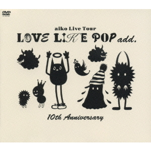 aiko/LOVE LIKE POP add. 10th Anniversary