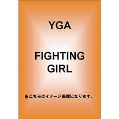 YGA/FIGHTING GIRL