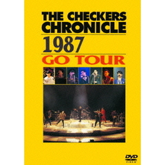 チェッカーズ/THE CHECKERS CHRONICLE 1987 GO TOUR 【廉価版】