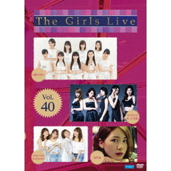 The Girls Live Vol.40