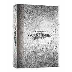 "氷室京介/60TH ANNIVERSARY「DOCUMENT OF KYOSUKE HIMURO""POSTSCRIPT""」Blu-ray BOX(完全受注生産)(Blu-ray)"