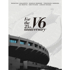 V6/For the 25th anniversary Blu-ray 初回盤 B 特典無し(Blu-ray)