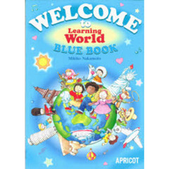 WELCOME to Learning World BLUE BOOK―テキスト(付録Read'n' Roll)