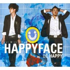 Happy Face 1st Mini Album - Be Happy (輸入盤)