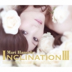 INCLINATION III(初回生産限定盤)