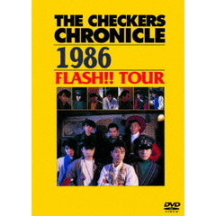 チェッカーズ/THE CHECKERS CHRONICLE 1986 III FLASH!! TOUR 【廉価版】