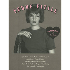 FEMME FATALE perfect style of Mon Amour