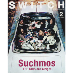 SWITCH VOL.35NO.2(2017FEB.) Suchmos THE KIDS are Alright