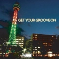 Get Your Groove On!