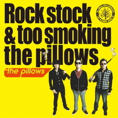 Rock stock & too smoking the pillows(期間限定生産盤)