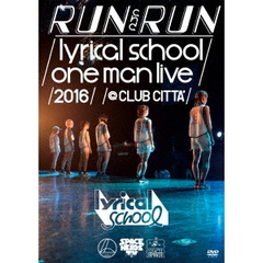 lyrical school/-RUN and RUN- lyrical school one man live 2016 @ CLUB CITT'A