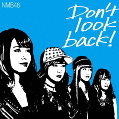 Don't look back!(限定盤 Type-C)