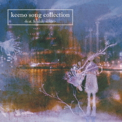 keeno song collection-feat.female singer-
