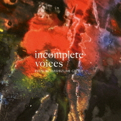 incomplete voices